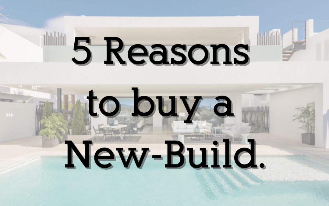 5 Reasons to Buy a New-build