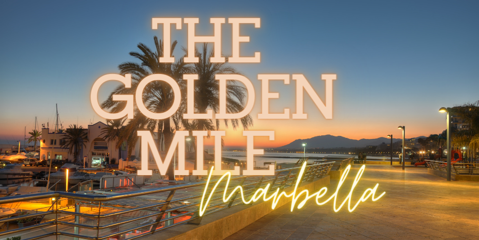 The Golden Mile in Marbella – Read all about it
